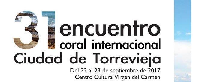 31 Encontre Coral Internacional Ciutat de Torrevieja