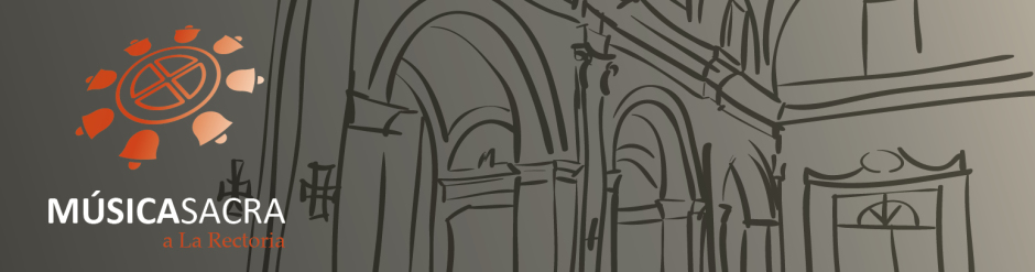 Avanç de la programació, XIª edició de la Música Sacra a la Rectoria